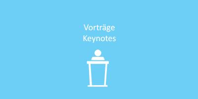 Vorträge / Keynotes